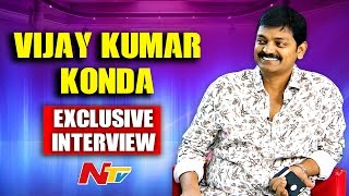 Director Vijay Kumar Konda Exclusive Interview