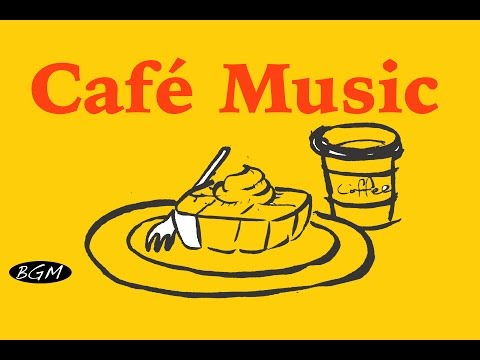 【CAFE MUSIC】Relaxing Jazz & Bossa Nova  Instrumental Music - Music For Work,Study