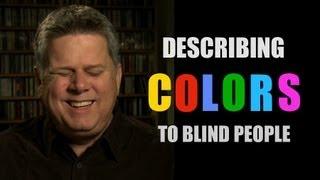 Describing Colors To Blind People