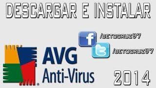 Cómo Descargar E Instalar Antivirus AVG 2013 Full