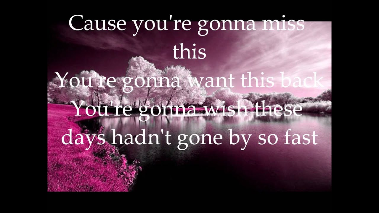 You're Gonna Miss This-Trace Adkins With Lyrics - YouTube