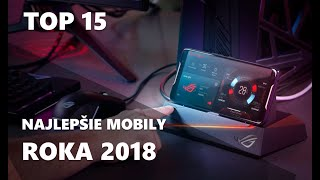 Top 15 mobilov roka 2018