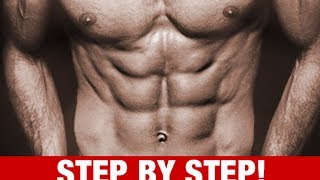 How To Get A Six Pack ULTIMATE STEP BY STEP GUIDE