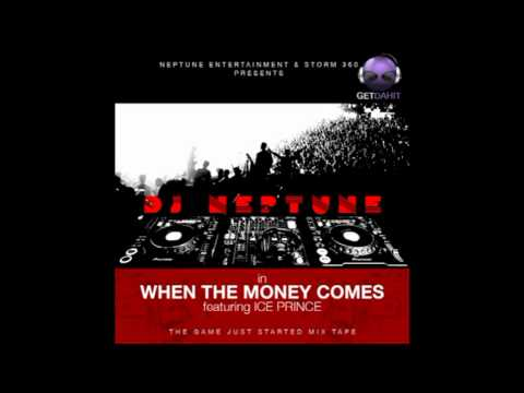DJ Neptune - When The Money Comes ft. Ice Prince