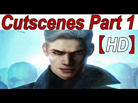 Vergil's Downfall Cutscenes Walkthrough Story Part 1/6【HD】 (DmC Devil May Cry 5 DLC)