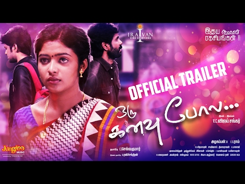 Oru Kanavu Pola Official Trailer