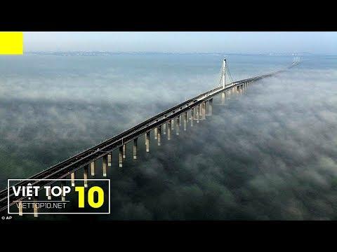 Top 10 Cây Cầu Dài Nhất Thế Giới 2016