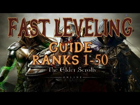 ELDER SCROLLS ONLINE   FAST LEVELING GUIDE RANKS 1-50   MOB FARMING, CLEARING THE MAP & XP BOOSTS