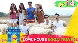 NGÔI NHÀ CHUNG – LOVE HOUSE | Series 2 – Tập 14 | Love House ngoại truyện | 080817 💝