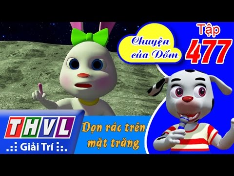 THVL   Chuyện của Đốm - Tập 477: Dọn rác trên mặt trăng   FULL HD