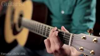 Yamaha LL16D ARE, LS16M ARE & LJ6 ARE Acoustic Guitar Demo