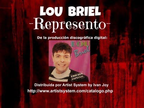 Lou Briel  -REPRESENTO-