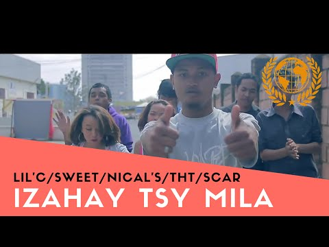 Scar Ft. THT &amp; Lil'C &amp; Nical's &amp; Sweet - Izahay Tsy Mila (Official Music Video)
