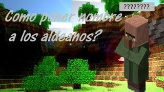 Minecraft Truco!!!! Como Poner Nombre A Los Aldeanos