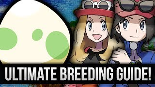 Pokemon X And Y: Ultimate Breeding Guide (How To Get