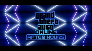 GTA Online - After Hours