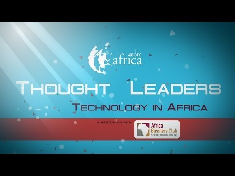 Thought Leaders: Technology in Africa