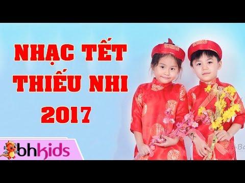 Nhạc Xuân Thiếu Nhi - Tết Đến Rồi | Liên Khúc Nhạc Chúc Tết 2017 [Official MV]