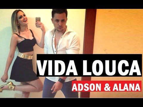 Adson e Alana - Vida Louca - CLIPE HD - 2014 Remix Ao Vivo - Sertanejo Eletronico