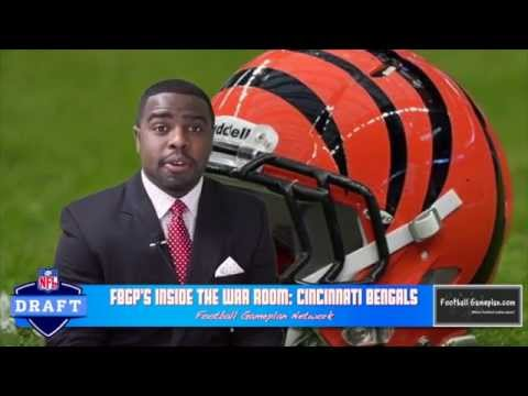 Football Gameplan's 2014 NFL Draft Special - Inside the War Room - Cincinnati Bengals
