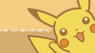 How To Evolve Pikachu In Pokemon X And Y
