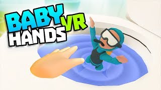 BABY MAKES SCUBA MAN SWIM IN TOILET - Baby Hands VR Gameplay - VR HTC Vive Gameplay