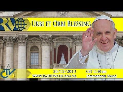 Christmas Message and Urbi et Orbi Blessing