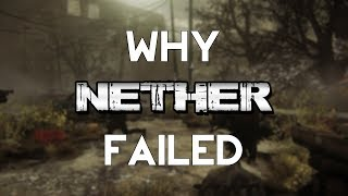 Why Nether Failed