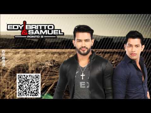 Edy Britto e Samuel - Nosso Segredo {Part. Dipaulo e Paulino} (Novo CD)
