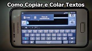 Como Copiar E Colar Texto No Celular DICA