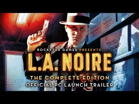 Релиз L.A. Noire на PC и Launch Trailer