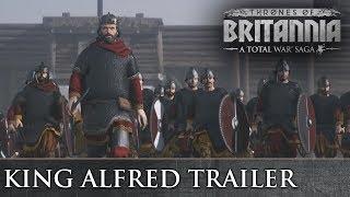 Total War Saga: Thrones of Britannia - Alfred The Great Trailer