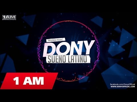 Dony - Sueno Latino ( Radio Edit )