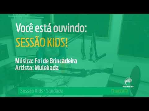 Sessão Kids! - Saudade