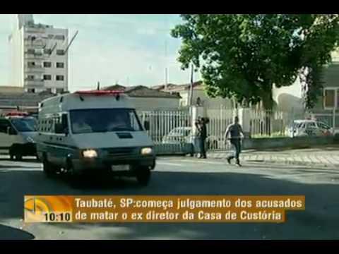 Começa julgamento de acusados de matar ex-diretor da Casa de Custódia de Taubaté