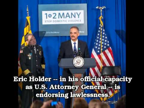 Eric Holder Must Be Stopped NOW!