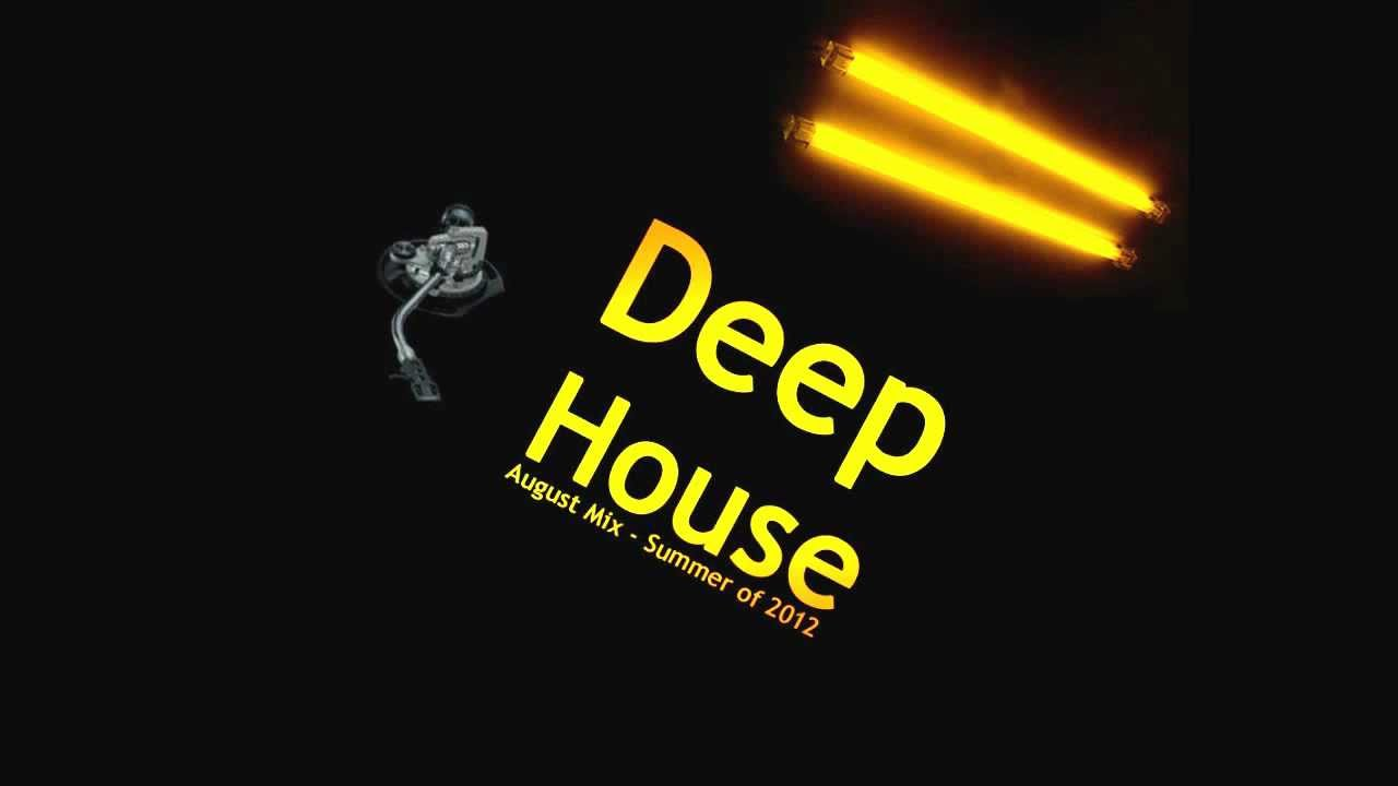 Deep house music august summer mix 2012 youtube for Deep house music mix