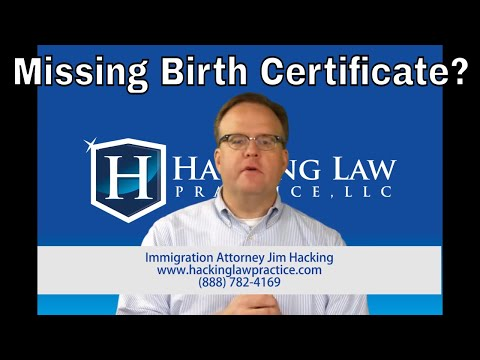 Missing Birth Certificates Can Sink Your Immigration Case