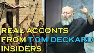 Is Tom Deckard A False Prophet? Listen To These Insiders