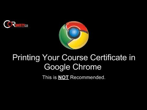 How to print your course certificate while using the google chrome browser!