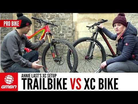 Trail Bike Vs XC Bike With Annie Last