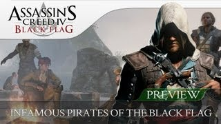 Assassins Creed 4 Black Flag | The Infamous Pirates Of The Black Flag