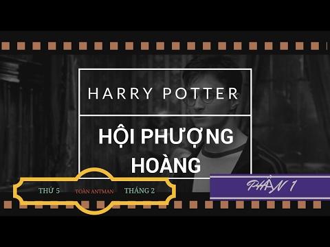 (PHẦN 1)HARRY POTTER VÀ HỘI PHƯỢNG HOÀNG
