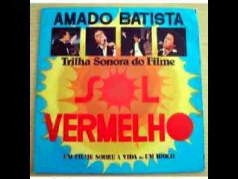 amado batista trilha sonora do filme sol vermelho , editora latino canta cristiano neves