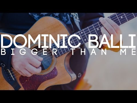 Dominic Balli - Bigger Than Me Lyric Video (Official)