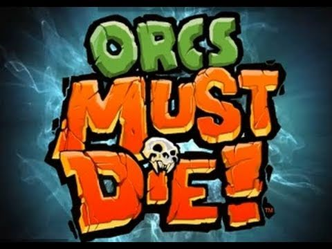 Orcs Must Die -  Trailer