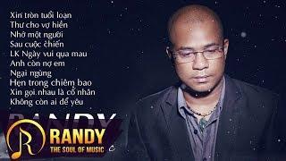 Randy 2018 ‣ Những Ca Khúc Trữ Tình Hay Và Ý Nghĩa Của Ca Sĩ Hải Ngoại RANDY