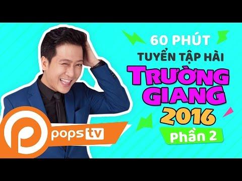 Tuyển Tập Hài Trường Giang 2016 (P2) Chí Tài, Lâm Vỹ Dạ, #truonggiang