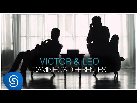 Victor & Leo - Caminhos Diferentes [Clipe Oficial]