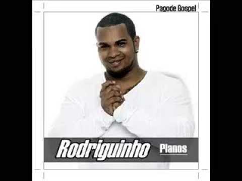 Rodriguinho-Planos-2010-Pagode Gospel-Cd Completo